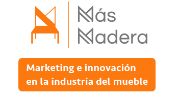 Más Madera Blog – Marketing e Innovación en la Industria del Mueble