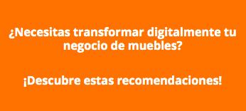 Transformación digital negocios de muebles